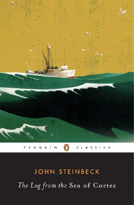 The Log from the Sea of Cortez By Steinbeck, John/ Ricketts, Edward Flanders/ Astro, Richard (INT)
