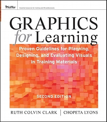 Graphics for Learning By Clark, Ruth Colvin/ Lyons, Chopeta
