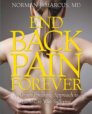 End Back Pain Forever By Marcus, Norman